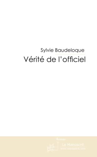 9782304019988: V�rit� de l'officiel