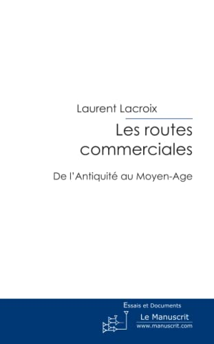 9782304020182: Les routes commerciales (French Edition)