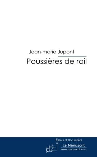 9782304021325: Poussières de rail (French Edition)