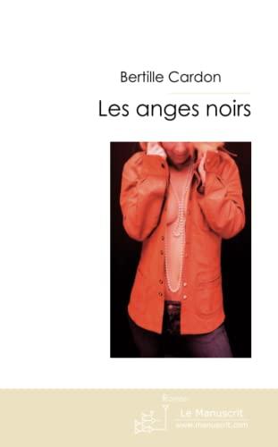 9782304022049: Les Anges Noirs