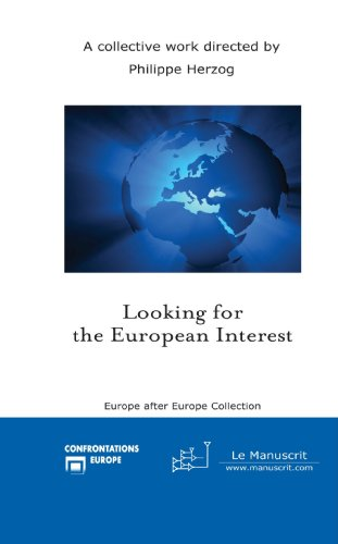 9782304022087: Looking for the European Interest