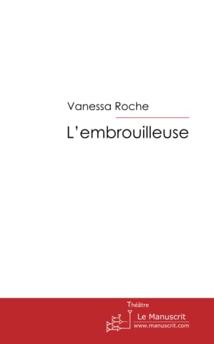 9782304022445: L'embrouilleuse (French Edition)