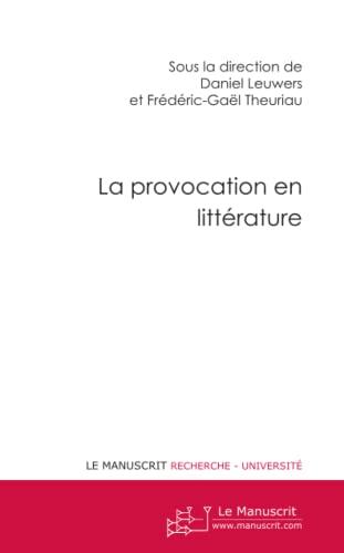 9782304025927: La Provocation en litt�rature
