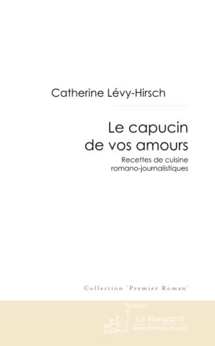 9782304026306: Le capucin de vos amours