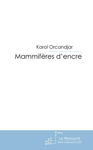 9782304028928: Mammifères d'encre (French Edition)