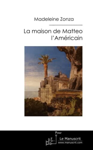 9782304030266: La Maison de Matteo L'américain