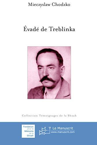 9782304032222: Évadé de Treblinka (French Edition)