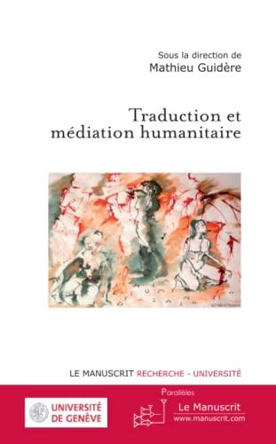9782304033045: Traduction et m�diation humanitaire