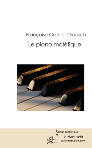 9782304033182: LE PIANO MALEFIQUE