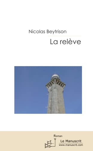 9782304033861: La releve (French Edition)