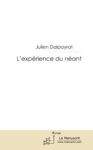 9782304034004: L'expérience du néant (French Edition)