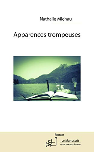 9782304042382: APPARENCES TROMPEUSES