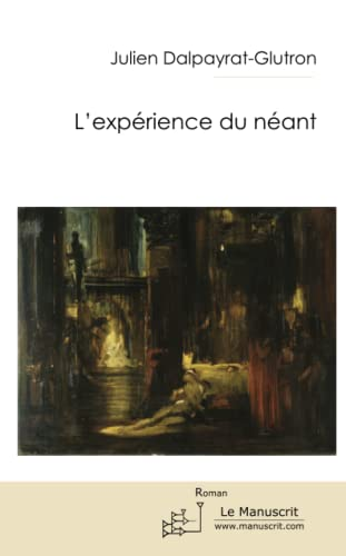 9782304042641: L'EXPERIENCE DU NEANT