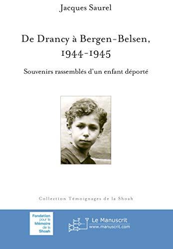 9782304045161: De Drancy � Bergen-Belsen 1944-1945: Souvenirs d'un enfant d�port�