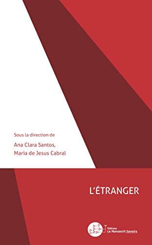 L'étranger (French Edition): Ana Clara Santos