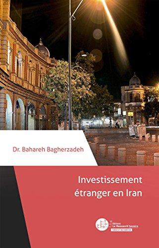 9782304046427: Investissement étranger en Iran: Des enjeux géopolitiques et juridiques