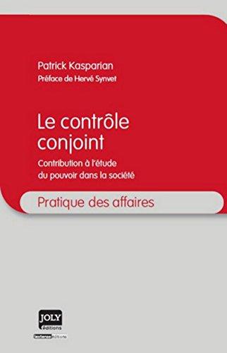 9782306000465: Le contrôle conjoint / contribution à l'étude du pouvoir dans la société