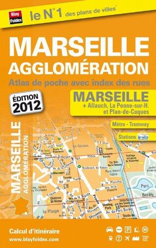 9782309110659: Atlas de Ville de Poche Marseille Agglomeration 2012 - Avec plans de Allauch, La Penne-sur-Huveaune et Plan-de-Cuques