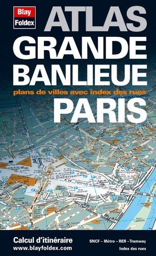 9782309120016: Atlas Grande Banlieue Paris - plans de 400 communes et tout Paris par arrondissement