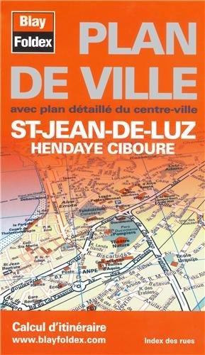 9782309501013: Saint-Jean-de-Luz, Hendaye, Ciboure : 1/12 500 (Plan de ville)
