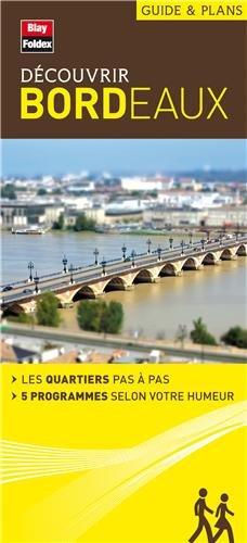9782309501303: Découvrir Bordeaux - Collection Guide et plans