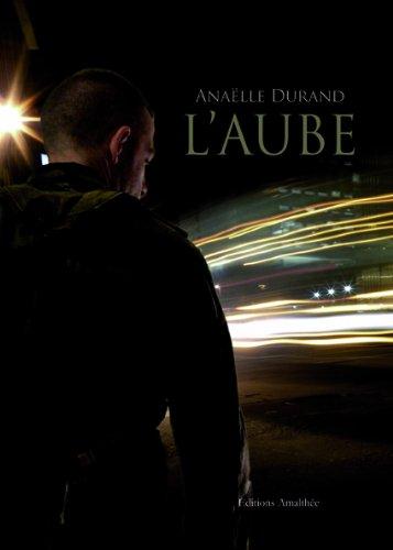 9782310007313: L'aube (French Edition)