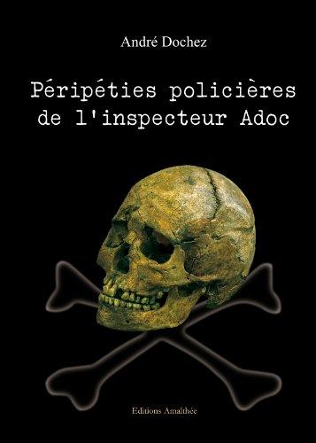 9782310008723: P�rip�ties polici�res de l'inspecteur Adoc