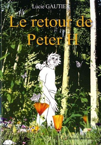 9782310008785: Le retour de Peter H