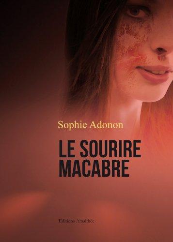 Le sourire macabre: Sophie Adonon