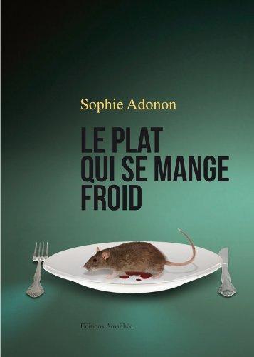 Le plat qui se mange froid: Sophie Adonon