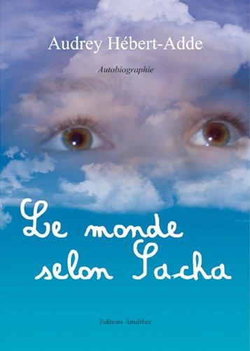 9782310009300: Le monde selon sacha (AM.AMALTHEE LIV)