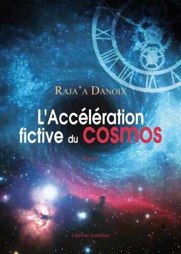 9782310009614: L'accélération fictive du cosmos