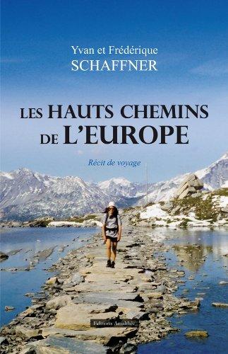 9782310009775: Les hauts chemins de l'Europe