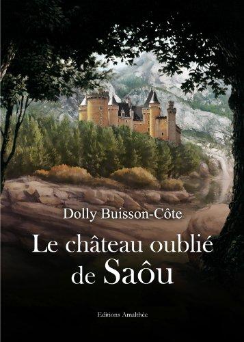 9782310010085: La château oublié de Saôu (French Edition)