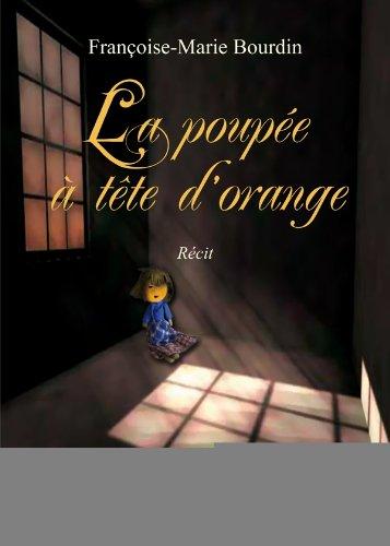 9782310011396: La poupée à tête d'orange