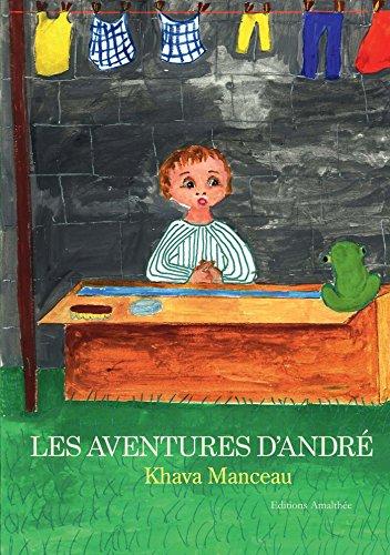 9782310016124: Les aventures d'André