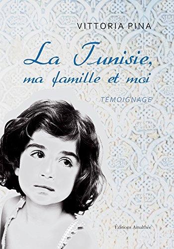 9782310018203: La Tunisie, ma famille et moi