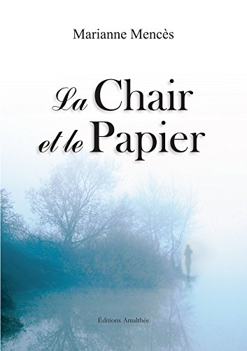 9782310019927: La chair et le papier