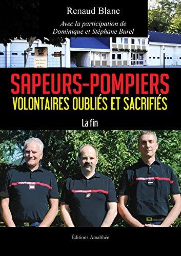 9782310019941: Sapeurs-pompiers volontaires oubliés et sacrifiés