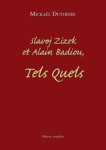 9782310022217: Slavoj Zizek et Alain Badiou, Tels Quels