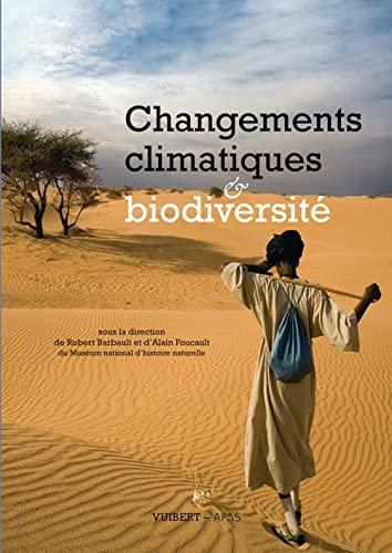 9782311000269: Changements climatiques et biodiversité