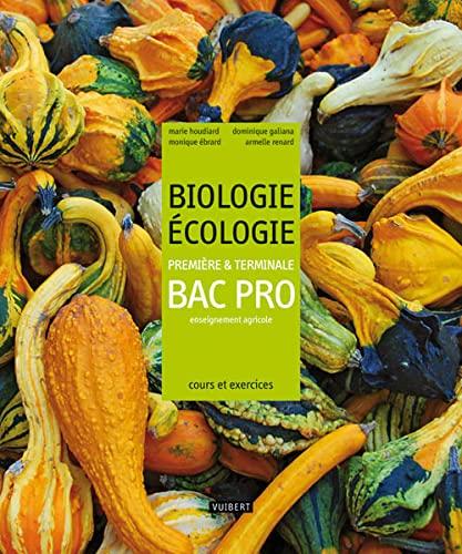9782311000320: Biologie Ecologie 1e et Tle Bac Pro enseignement agricole : Cours et exercices résolus
