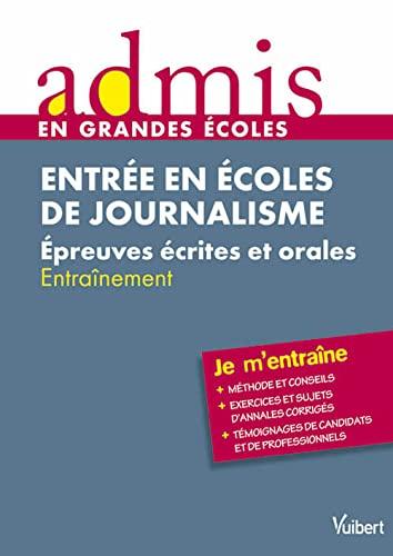 9782311001532: Concours journaliste - Epreuve �crite et orale - Admis - Je m'entraine