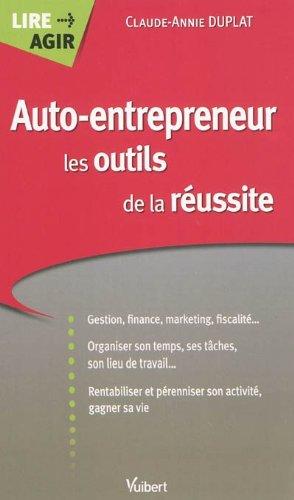 9782311001792: Auto entrepreneur, les outils de la réussite