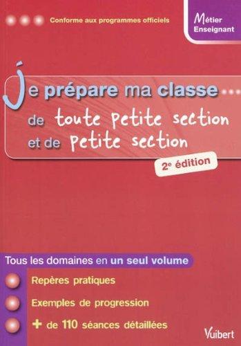 9782311002355: Je prépare ma classe... de Toute Petite Section et de Petite Section