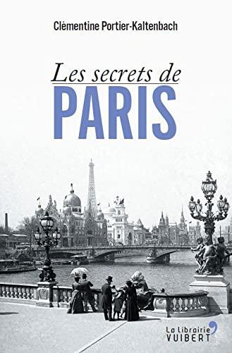 9782311002553: Les secrets de Paris
