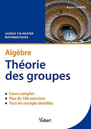 9782311002775: Algèbre Théorie des groupes (French Edition)