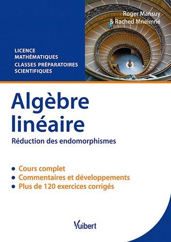 9782311002850: Algèbre linéaire - Réduction des endomorphismes