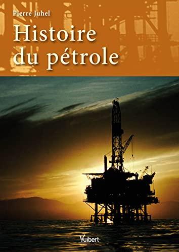 Histoire du pétrole: Pierre Juhel