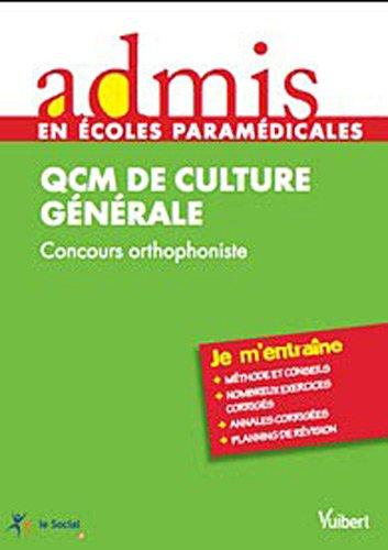 9782311003451: Concours orthophoniste - QCM de culture g�n�rale - Epreuve �crite - Admis - Jje m'entraine